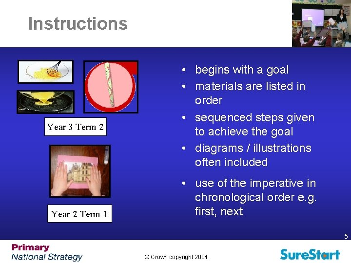 Instructions Year 3 Term 2 Year 2 Term 1 • begins with a goal