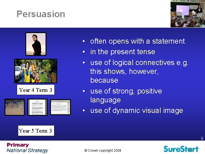 Persuasion Year 4 Term 3 • often opens with a statement • in the