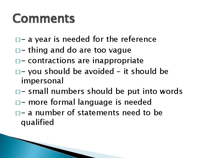 Comments �- a year is needed for the reference � - thing and do