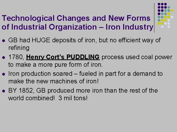 Technological Changes and New Forms of Industrial Organization – Iron Industry l l GB