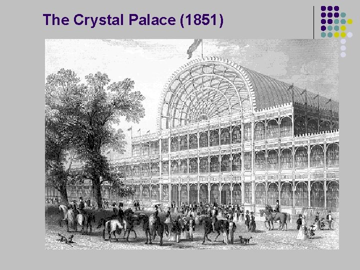 The Crystal Palace (1851)