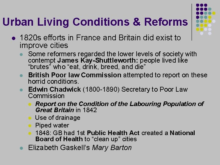 Urban Living Conditions & Reforms l 1820 s efforts in France and Britain did