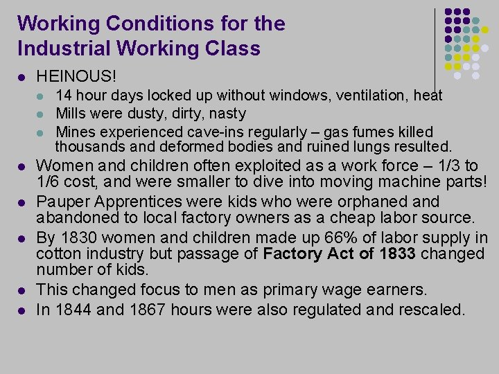 Working Conditions for the Industrial Working Class l HEINOUS! l l l l 14