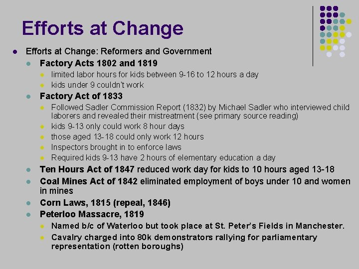 Efforts at Change l Efforts at Change: Reformers and Government l Factory Acts 1802