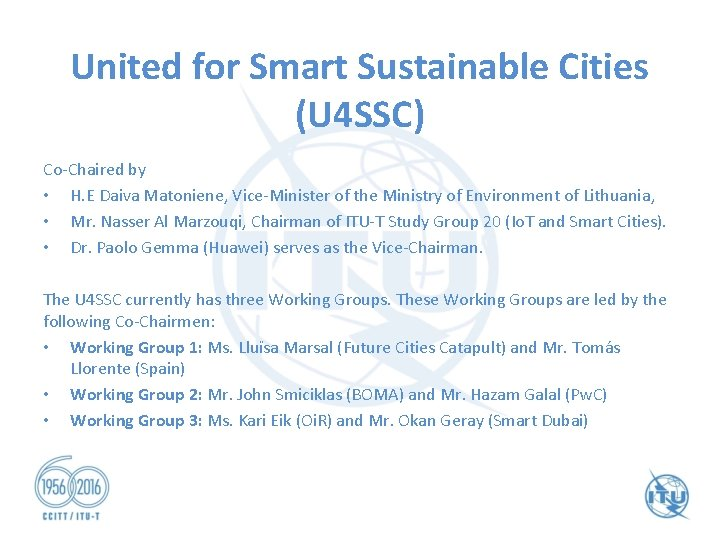 United for Smart Sustainable Cities (U 4 SSC) Co-Chaired by • H. E Daiva