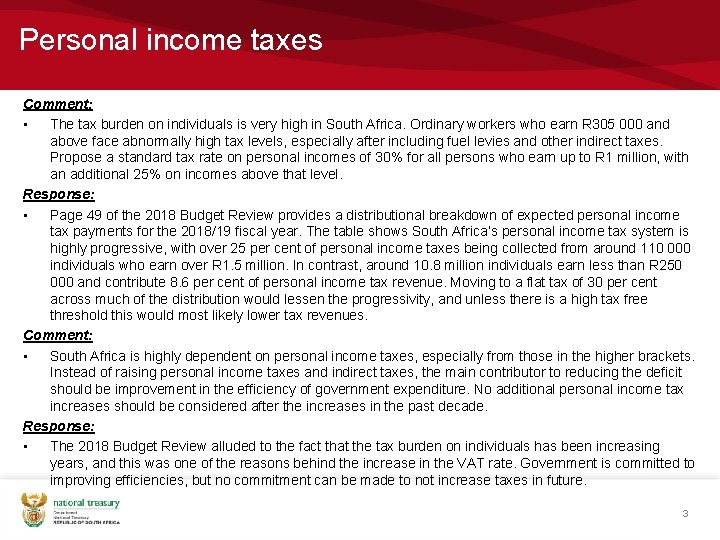 Personal income taxes Comment: • The tax burden on individuals is very high in