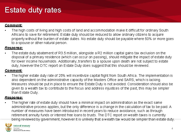 Estate duty rates Comment: • The high costs of living and high costs of