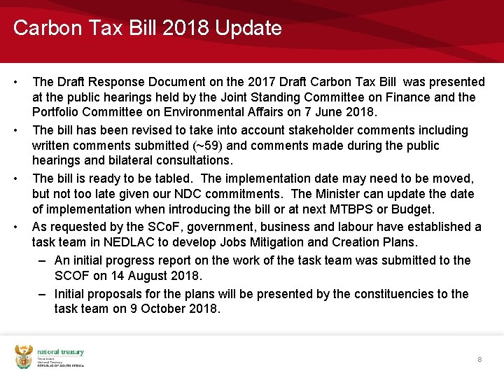 Carbon Tax Bill 2018 Update • • The Draft Response Document on the 2017