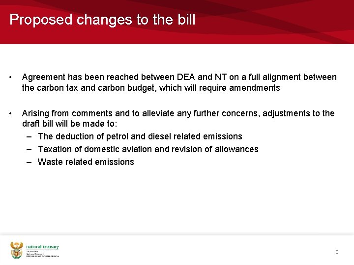 Proposed changes to the bill • Agreement has been reached between DEA and NT