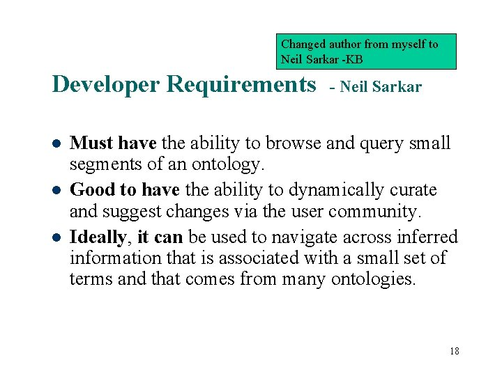 Changed author from myself to Neil Sarkar -KB Developer Requirements - Neil Sarkar Must