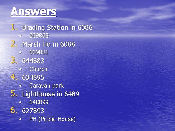 Answers 1. Brading Station in 6086 • 609868 • 609881 • Church • Caravan