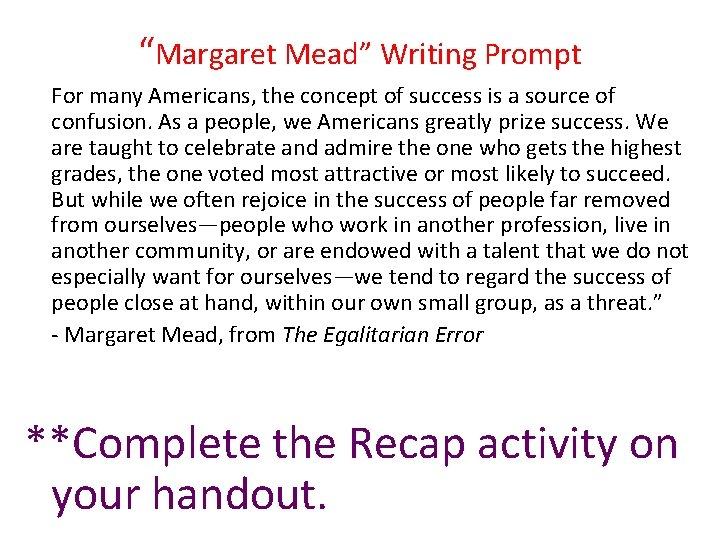 The egalitarian error margaret mead essay nature essay kids