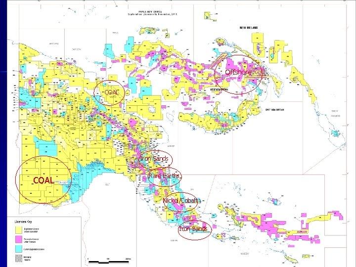 Offshore COAL Iron Sands COAL Rare Earths Nickel/Cobalt Iron Sands