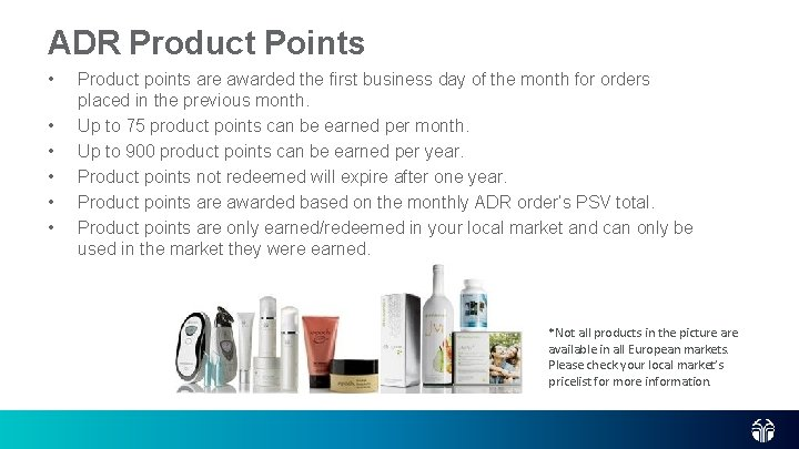 ADR Product Points • • • Product points are awarded the first business day