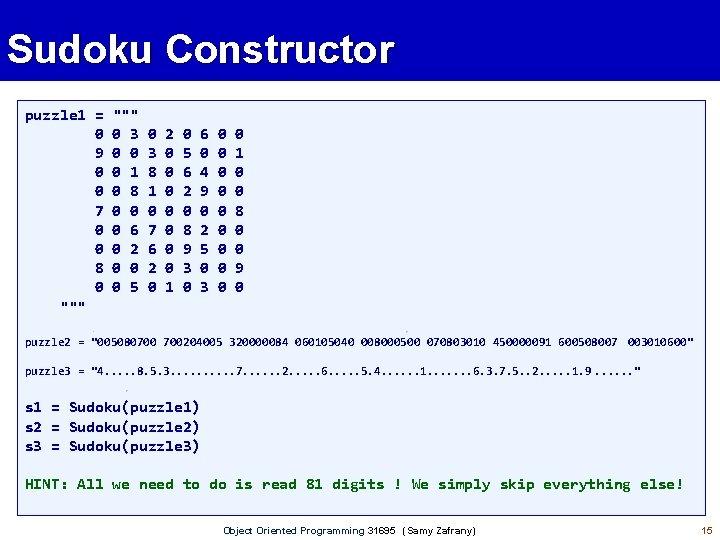 Sudoku Constructor puzzle 1 = 0 9 0 0 7 0 0 8 0