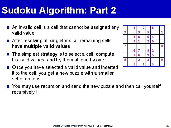 Sudoku Algorithm: Part 2 An invalid cell is a cell that cannot be assigned