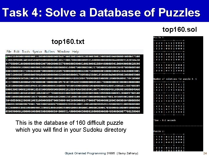 Task 4: Solve a Database of Puzzles top 160. sol top 160. txt This