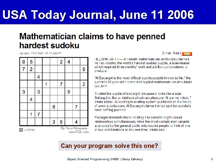 USA Today Journal, June 11 2006 Can your program solve this one? Object Oriented