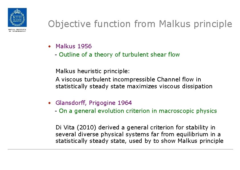 Objective function from Malkus principle • Malkus 1956 - Outline of a theory of