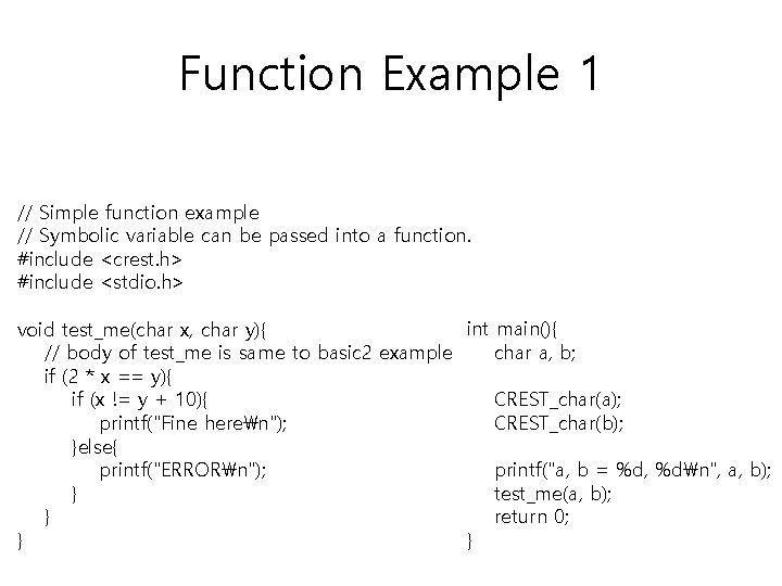 Function Example 1 // Simple function example // Symbolic variable can be passed into