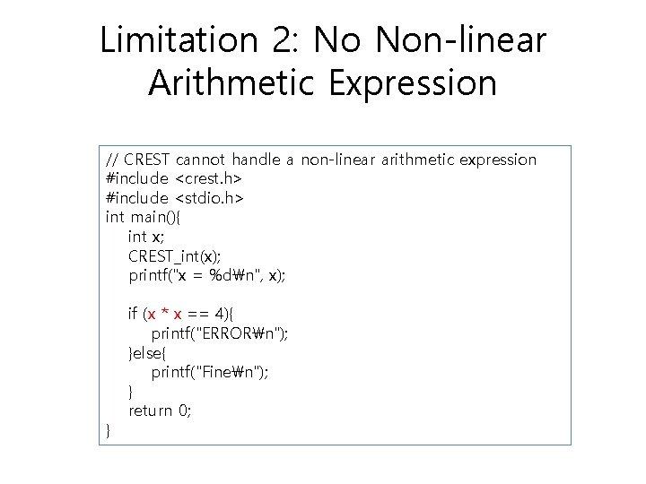 Limitation 2: No Non-linear Arithmetic Expression // CREST cannot handle a non-linear arithmetic expression