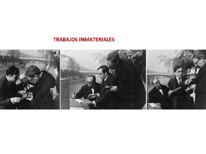 TRABAJOS INMATERIALES