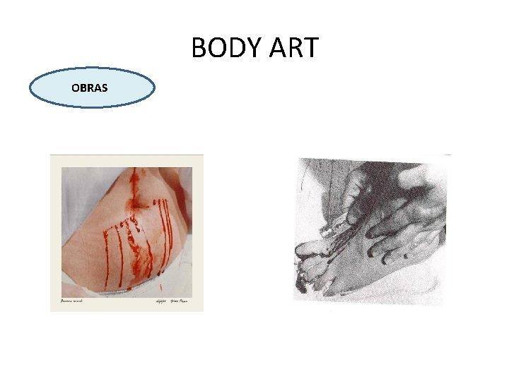 BODY ART OBRAS