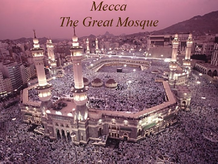 Mecca The Great Mosque
