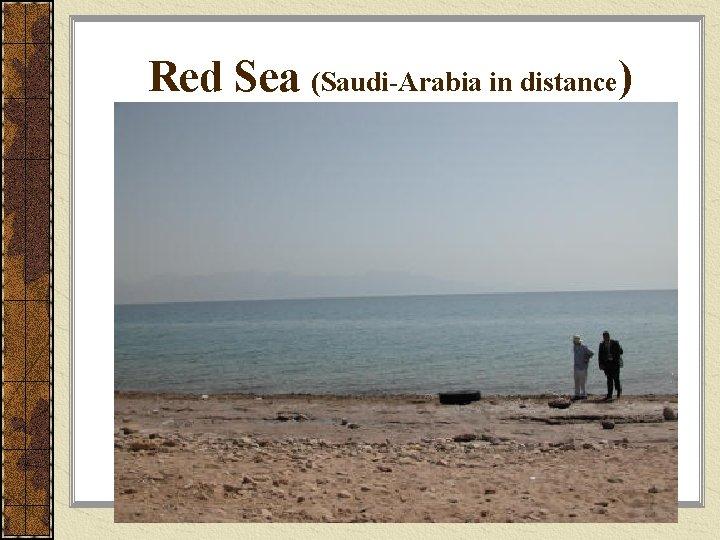 Red Sea (Saudi-Arabia in distance)