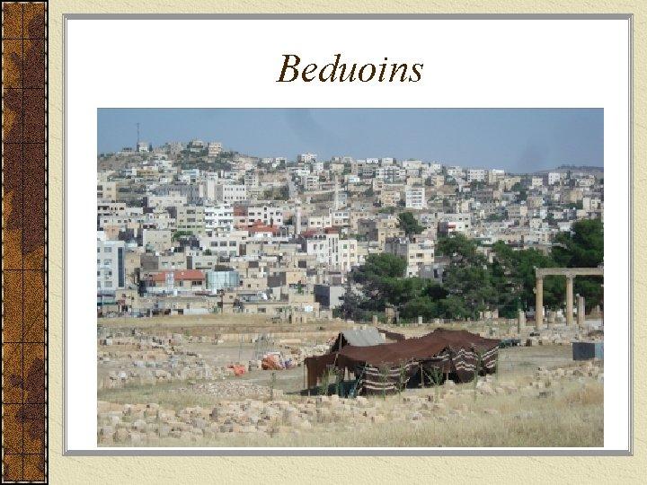 Beduoins