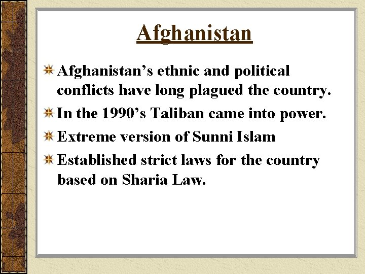 Afghanistan's ethnic and political conflicts have long plagued the country. In the 1990's Taliban