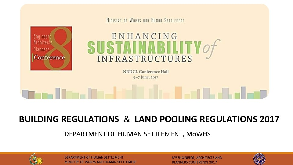 BUILDING REGULATIONS & LAND POOLING REGULATIONS 2017 DEPARTMENT OF HUMAN SETTLEMENT, Mo. WHS DEPARTMENT