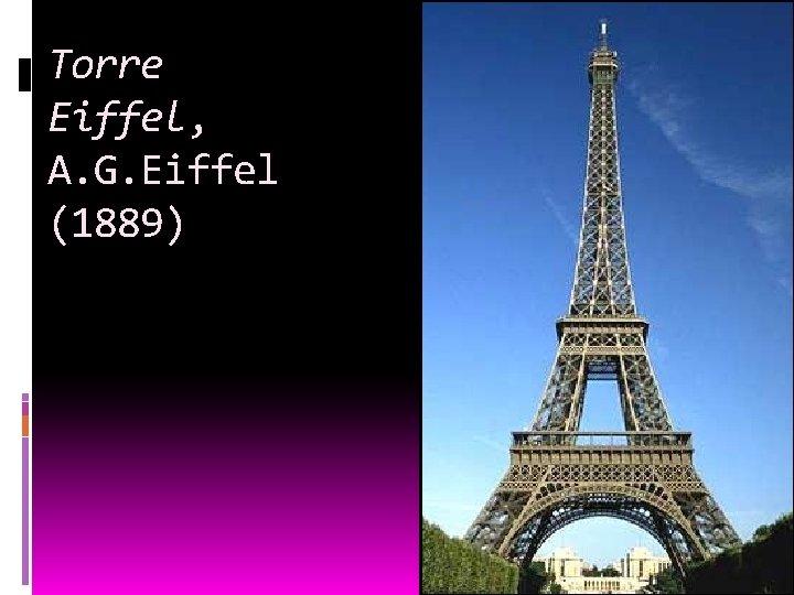 Torre Eiffel, A. G. Eiffel (1889)