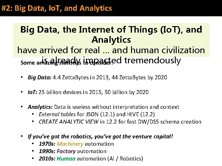 #2: Big Data, Io. T, and Analytics Big Data, the Internet of Things (Io.