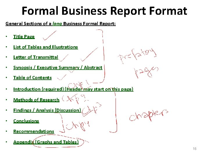 Formal Business Report Format General Sections of a long Business Formal Report: • Title