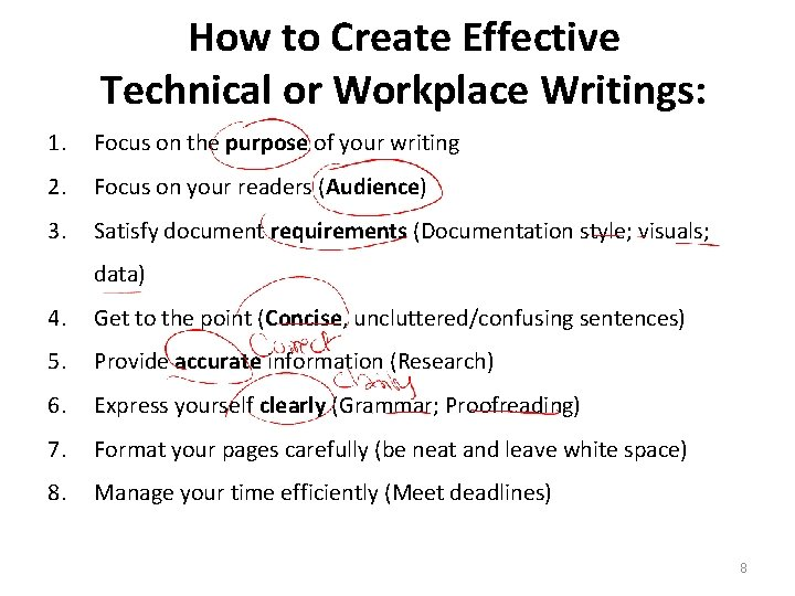 How to Create Effective Technical or Workplace Writings: 1. Focus on the purpose of
