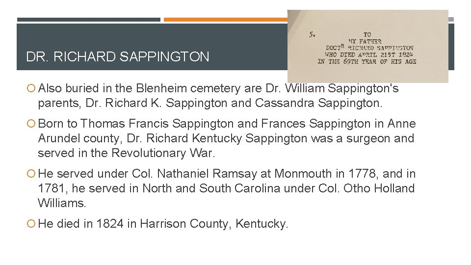 DR. RICHARD SAPPINGTON Also buried in the Blenheim cemetery are Dr. William Sappington's parents,