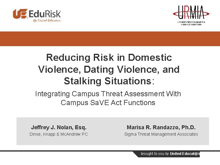 Reducing Risk in Domestic Violence, Dating Violence, and Stalking Situations: Integrating Campus Threat Assessment