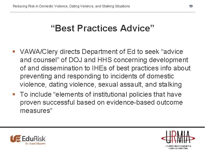 """Reducing Risk in Domestic Violence, Dating Violence, and Stalking Situations 19 """"Best Practices Advice"""""""