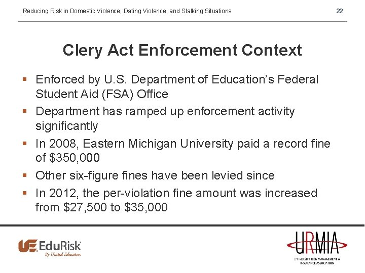 Reducing Risk in Domestic Violence, Dating Violence, and Stalking Situations Clery Act Enforcement Context