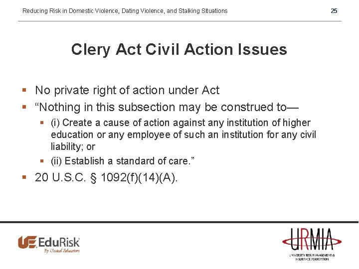 Reducing Risk in Domestic Violence, Dating Violence, and Stalking Situations Clery Act Civil Action