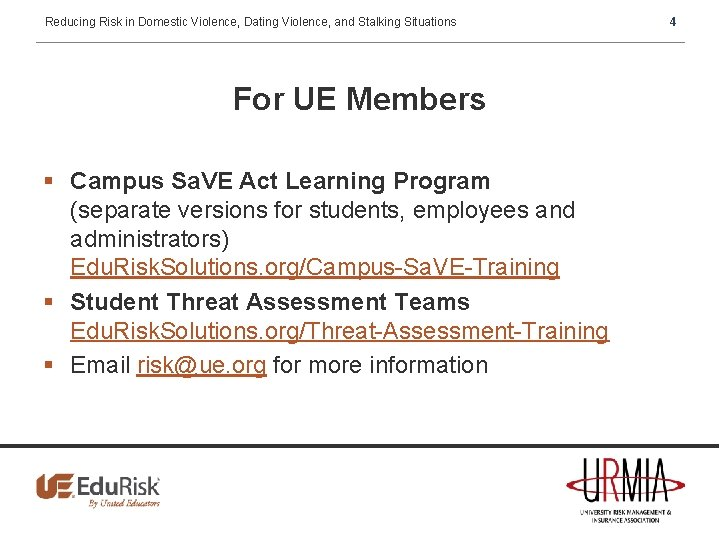 Reducing Risk in Domestic Violence, Dating Violence, and Stalking Situations For UE Members §