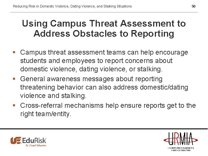 Reducing Risk in Domestic Violence, Dating Violence, and Stalking Situations 50 Using Campus Threat