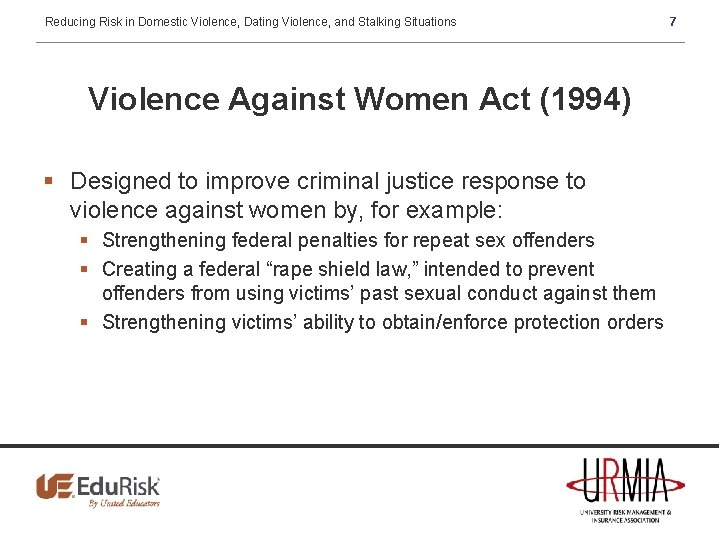 Reducing Risk in Domestic Violence, Dating Violence, and Stalking Situations Violence Against Women Act