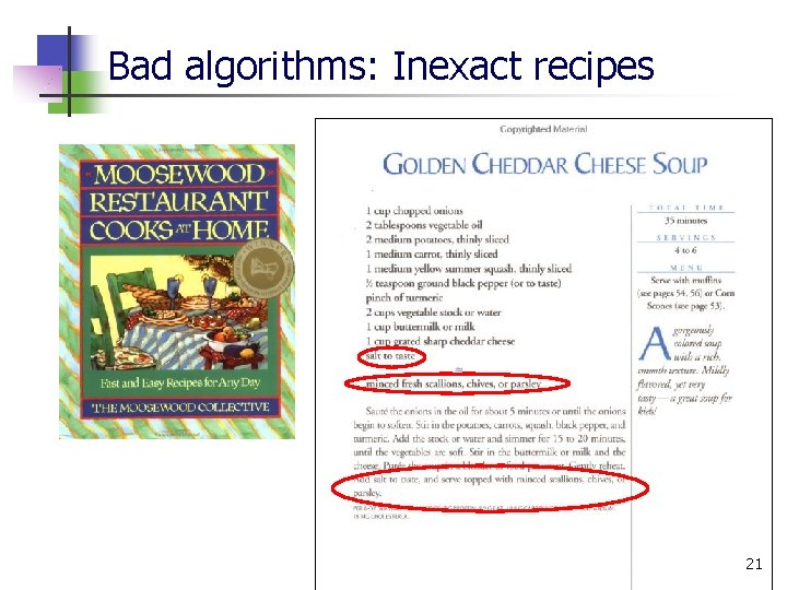 Bad algorithms: Inexact recipes 21