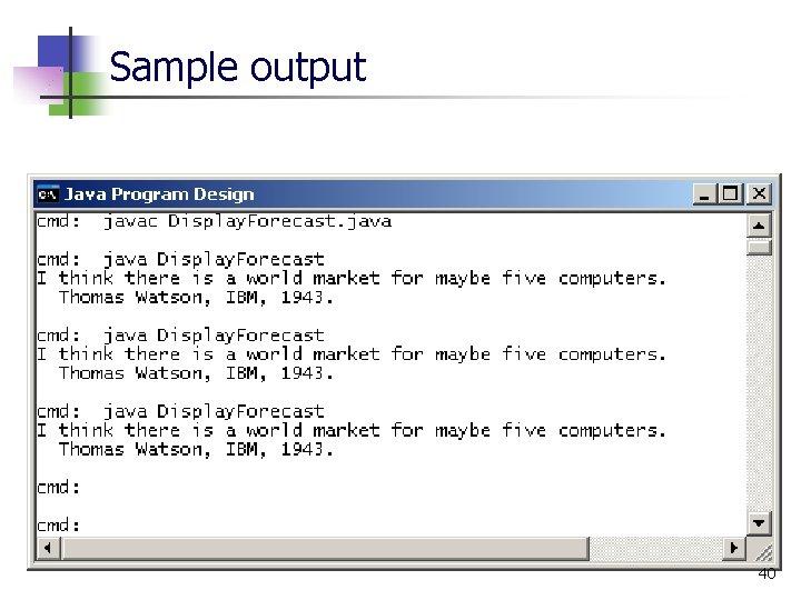 Sample output 40