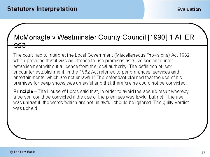 Statutory Interpretation Evaluation Mc. Monagle v Westminster County Council [1990] 1 All ER 993