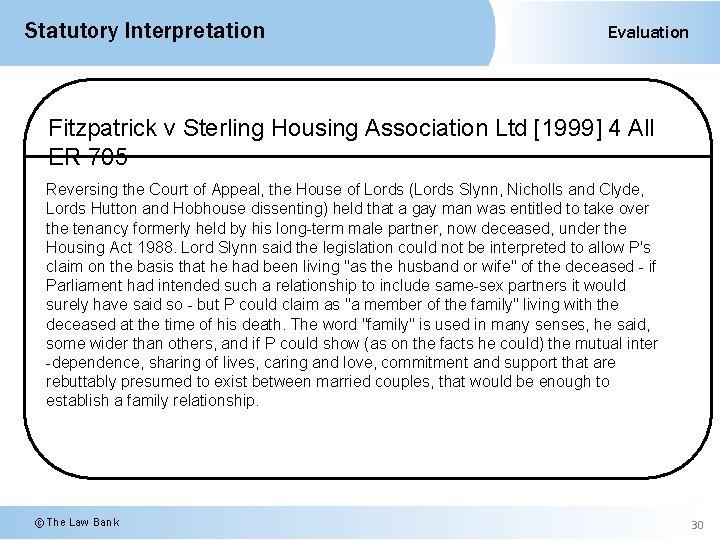 Statutory Interpretation Evaluation Fitzpatrick v Sterling Housing Association Ltd [1999] 4 All ER 705