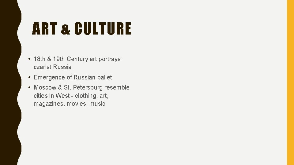 ART & CULTURE • 18 th & 19 th Century art portrays czarist Russia