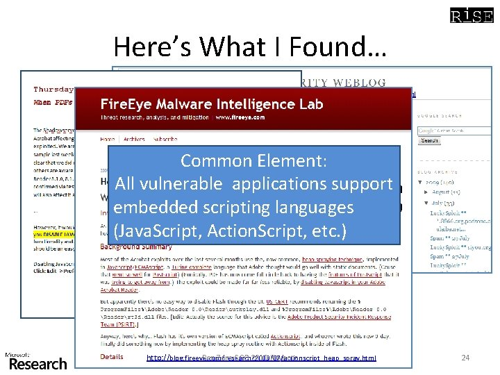 Here's What I Found… http: //www. web 2 secure. com/2009/07/mozilla-firefox-35 -heap-spray. html Common Element: